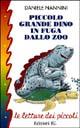 Piccolo grande Dino in fuga dallo zoo