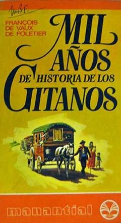 Mil años de historia de los gitanos