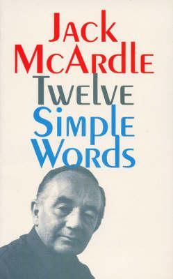 Twelve Simple Words