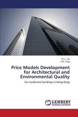 Price Models Development for Architectural and Environmental Quality