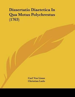 Dissertatio Diaetetica in Qua Motus Polychrestus (1763)