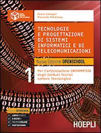 Tecnologie e progettazione di sistemi informatici e di telecomunicazioni. Nuova edizione openschool. Per le Scuole superiori