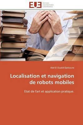 Localisation et Navigation de Robots Mobiles