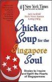 Chicken soup for the Singapore soul