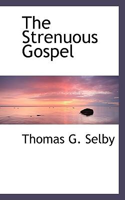 The Strenuous Gospel