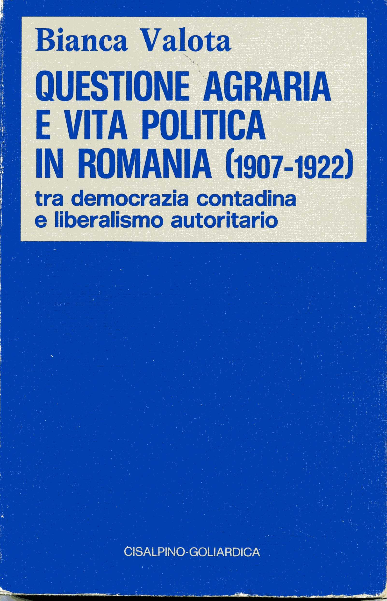 Questione agraria e vita politica in Romania (1907-1922)