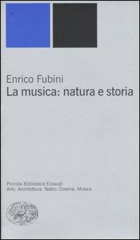 La musica: natura e storia