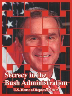 Secrecy In The Bush ...