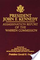 President John F Kennedy Assassination Report of the Warren Commission