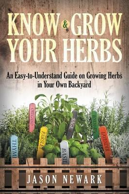 Know and Grow Your Herbs