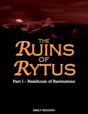 The Ruins of Rytus, Part 1
