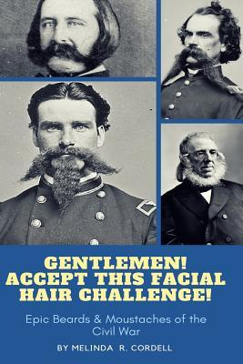 Gentlemen, Accept This Facial Hair Challenge