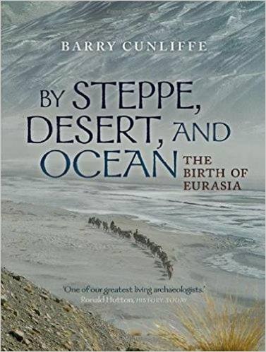 By Steppe, Desert, a...