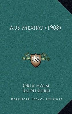 Aus Mexiko (1908)