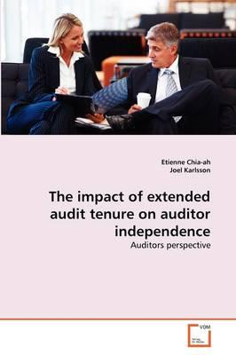 The impact of extended audit tenure on auditor independence