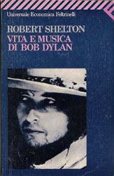 Vita e musica di Bob Dylan