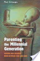 Parenting the Millennial Generation