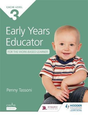 CACHE Level 3 Early Years Educator for the Work-Based Learner