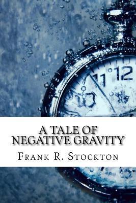 A Tale of Negative Gravity
