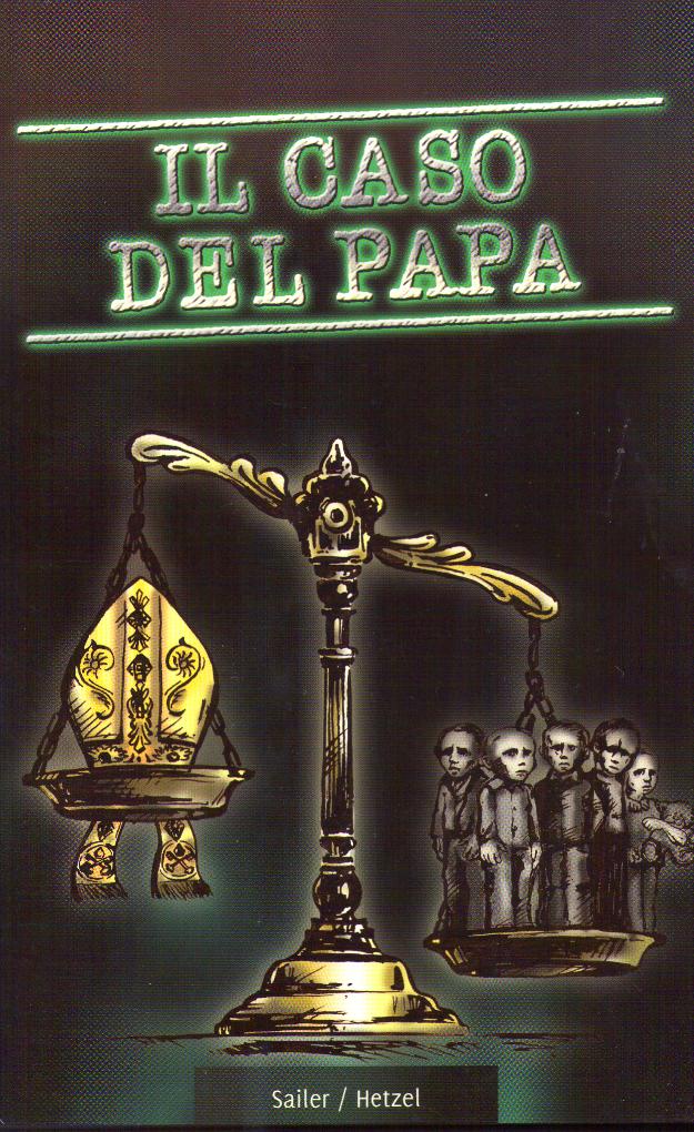 Il caso del Papa