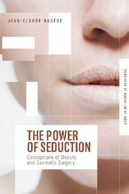 The Power of Seduction