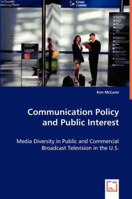 Communication Policy and Public Interest