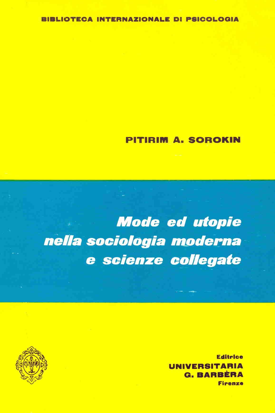 Mode ed utopie nella sociologia moderna e scienze collegate