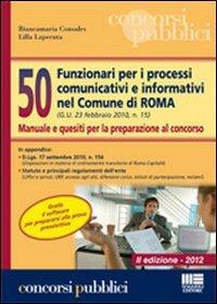 50 funzionari nei processi comunicativi e informativi nel Comune di Roma
