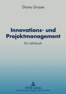 Innovations Und Projektmanagement