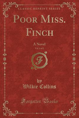 Poor Miss. Finch, Vo...