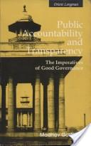 Public Accountability and Transparency: The Imperatives of Good Governance