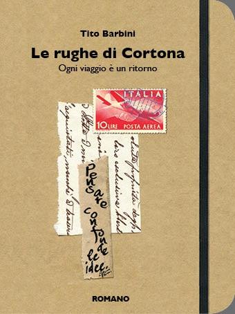 Le rughe di Cortona