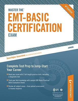 Peterson's Master the Emt-basic Certification Exam