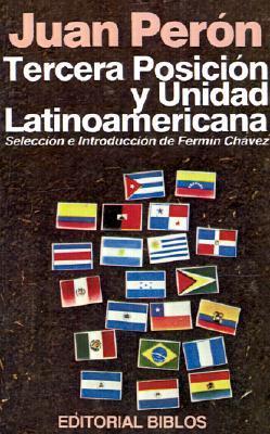 Tercera Posicion Y Unidad Latinoamericana