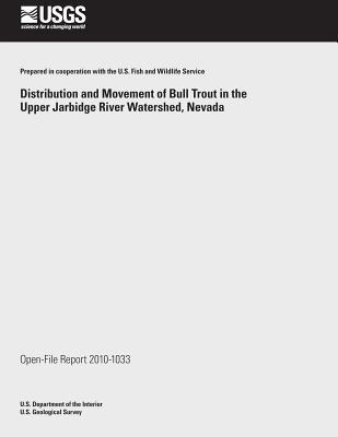 Distribution and Movement of Bull Trout in the Upper Jarbidge River Watershed, Nevada