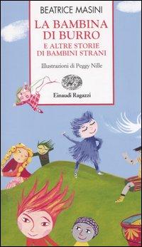 La bambina di burro e altre storie di bambini strani