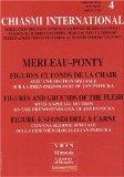 Chiasmi International N° 4 : Merleau-Ponty, figures et fonds de la chair :