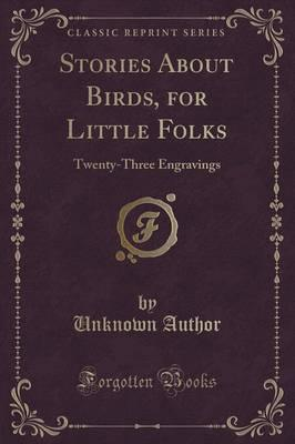 Stories About Birds, for Little Folks