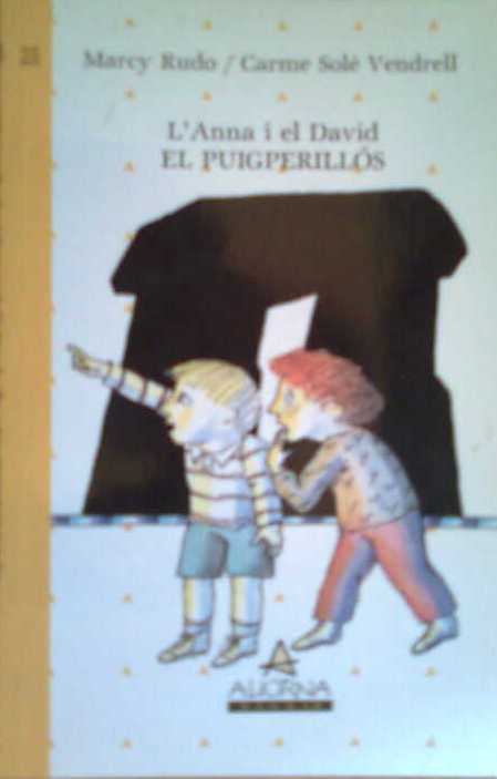 L'Anna i el David, El Puigperillós