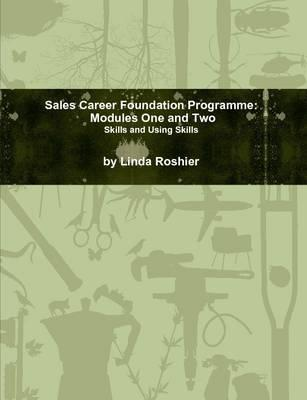 Sales Career Foundation Programme - Modules One and Two