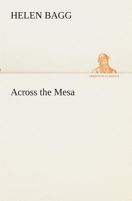 Across the Mesa