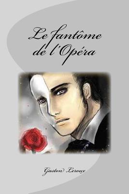 Le Fantôme De L'o...