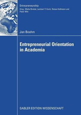 Entrepreneurial Orientation in Academia