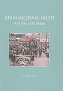 Birmingham Irish: Making Our Mark