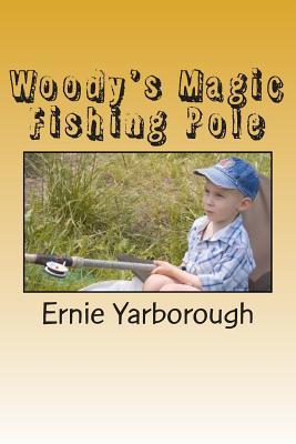 Woody's Magic Fishing Pole