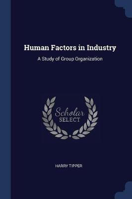 Human Factors in Industry