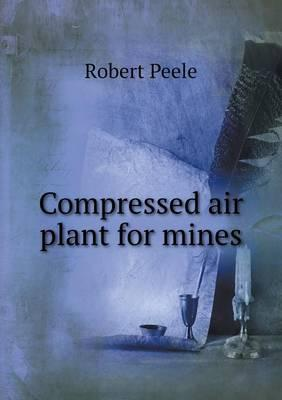 Compressed Air Plant for Mines