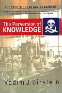 The perversion of knowledge