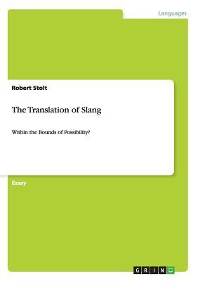 The Translation of Slang
