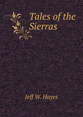 Tales of the Sierras